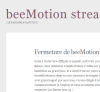 Beemotion fermé